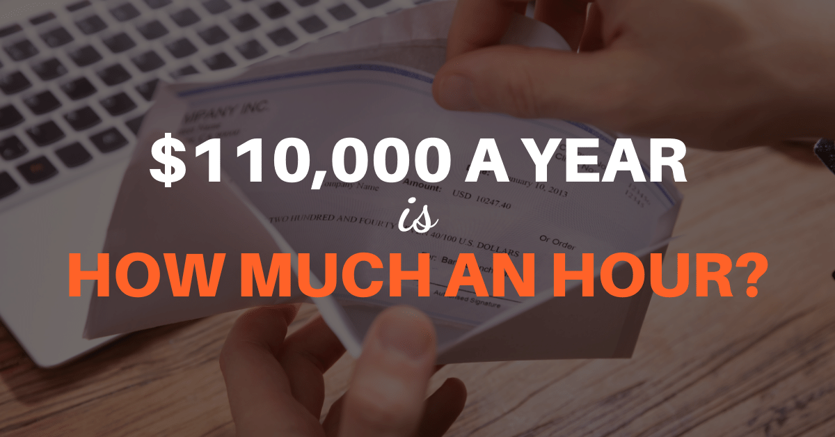 110000 a year is how much an hour