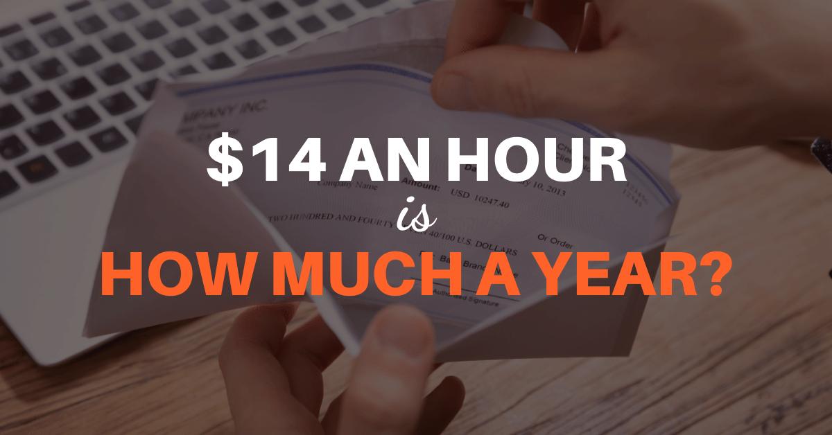 $14 an Hour is How Much a Year?