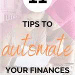 11 Tips to Automate Your Finances Pin