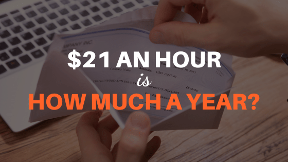 21 an hour is how much a year