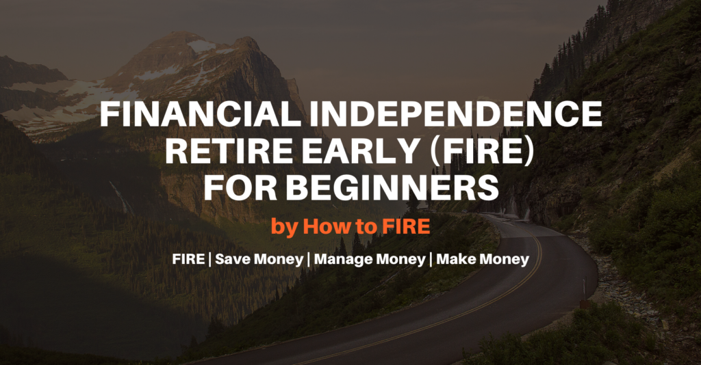 Financial Independence Retire Early (FIRE) For BeginnersFacebook Group