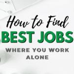jobs where you work alone
