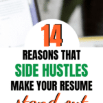 14 Reasons that Side Hustles Make Your Resume Stand Out