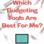 The Best Budgeting Tools to Reach Financial Independence