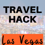 Travel Hacking Las Vegas