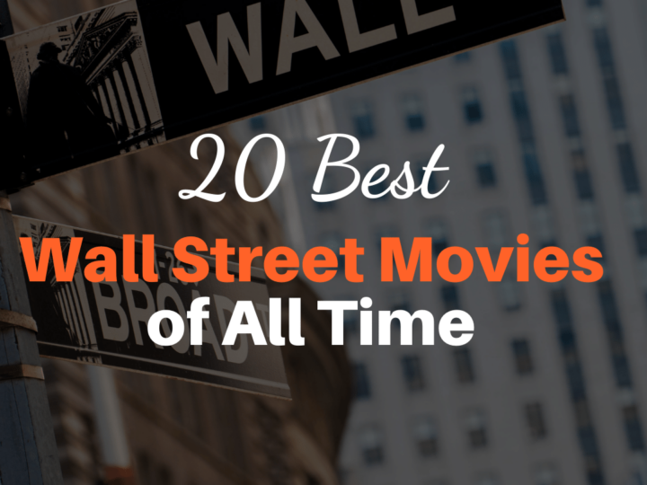 20 Best Wall Street Movies of All Time