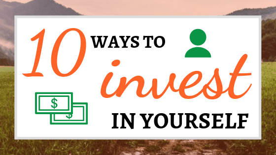10 Ways to Invest in Yourself