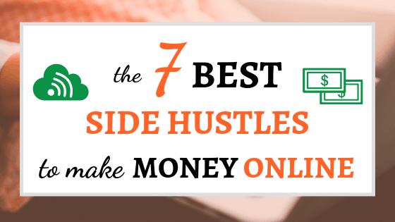 7 Side Hustles to Make Money Online