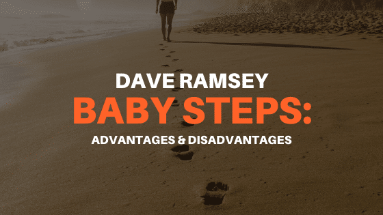 Dave Ramsey Baby Steps: Advantages & Disadvantages