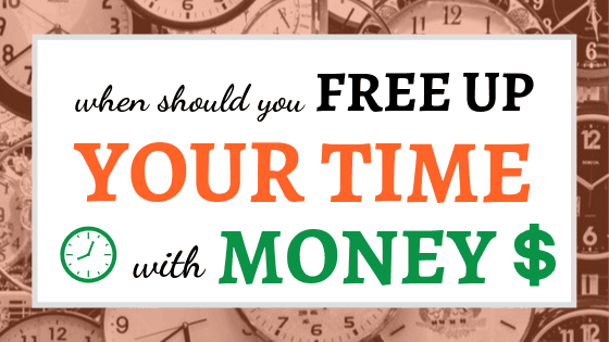 Free Up Your Time with Money