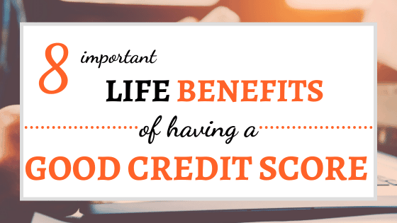 benefits of a good credit score