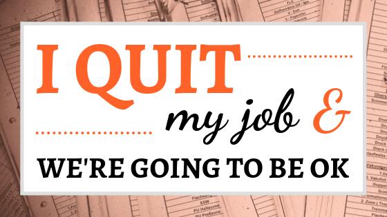 quit my job