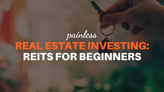 REITs for Beginners