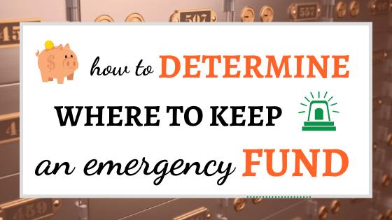 Where to Keep an Emergency Fund
