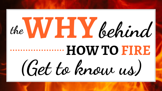 Why Behind How To FIRE