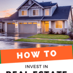 How To Get Started In Real Estate Investing