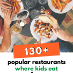 130+ Popular Restaurants Where Kids Eat Free (By Day of the Week)